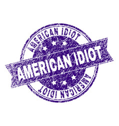 Grunge textured american idiot stamp seal vector