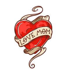 love mom tattoo vector image