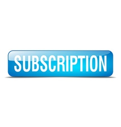Subscription blue square 3d realistic isolated web vector