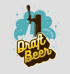 Draft beer tap with foam poster print design vector