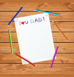 kids hand writing inscription i love you dad vector image