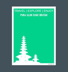 pura ulun bratan bali island indonesia monument vector image