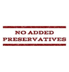 No Added Preservatives Watermark Stamp vector