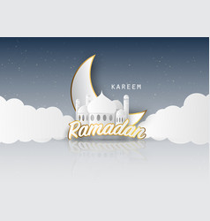 Ramadan kareem background paper cut with mosque vector