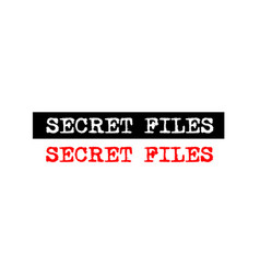 Secret files rubber stamp badge with typewriter vector
