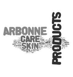 arbonne skin care products text word cloud concept vector image