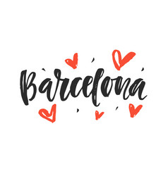 Barcelona modern city hand written lettering vector