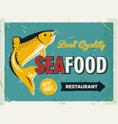 Grunge retro metal sign with seafood logo vintage vector