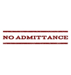 No Admittance Watermark Stamp vector image vector image