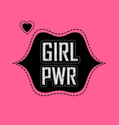 patch for t-shirt with inscription girl power vector image