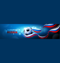 football 2018 world championship cup russia vector image