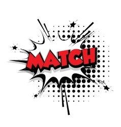Comic text match sound effects pop art vector image vector image
