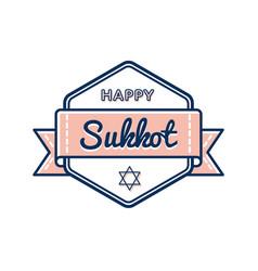 happy sukkot day greeting emblem vector image