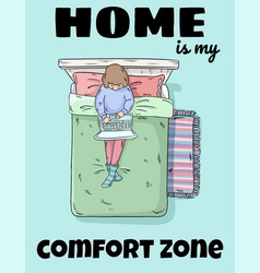 Home is my comfort zone cute funny postcard girl vector