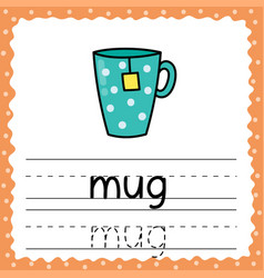 learning to write word - mug writing practice vector image
