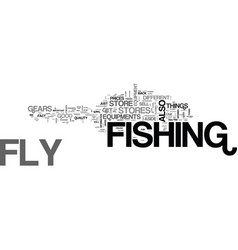 where fly fishermen shop text word cloud concept vector image vector image