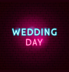 wedding day neon sign vector image