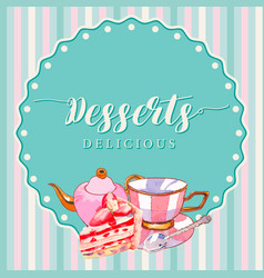 Dessert frame design with teapot cup strawberry vector