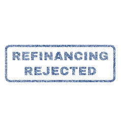 Refinancing rejected textile stamp vector