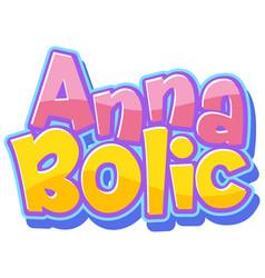 Anna bolic logo text design vector