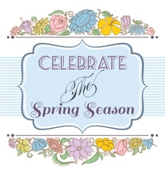 Celebrate the spring season background floral vector image