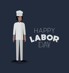 Happy labor day card with chef vector