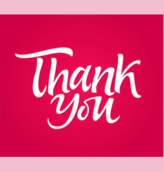 thank you - drawn brush pen lettering vector image