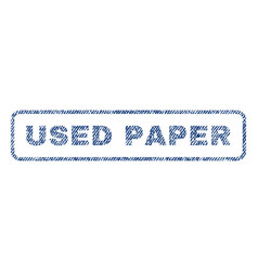 Used paper textile stamp vector