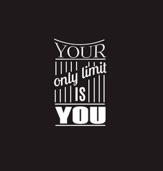 Your only limit is you quote typographical vector