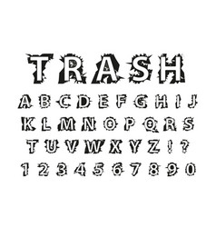 trash typography dirty font lettering typeface vector image