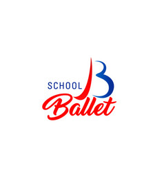 Ballet school icon for dance or sport club emblem vector