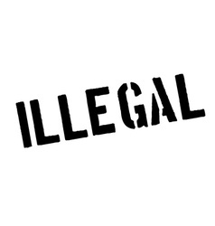 Illegal black rubber stamp on white vector