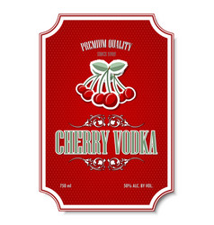 premium quality cherry vodka distillate label on vector image
