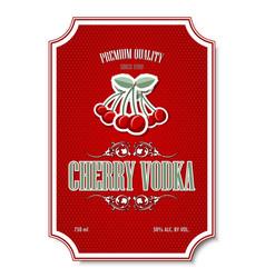 Premium quality cherry vodka distillate label vector