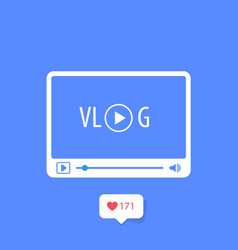 Vlog icon - video blog concept media player vector