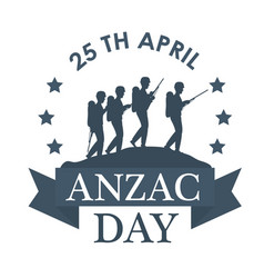 Anzac day with silhouette soldiers in the field vector