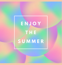 motivational poster with text enjoy summer on vector image