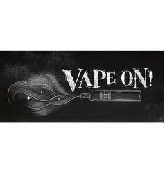 Poster vape on chalk vector