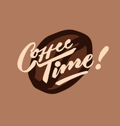 coffee time 2 vintage hand lettering typography vector image vector image