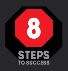 8 steps to success cover for video to be vector