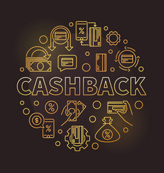 cashback round golden linear concept vector image
