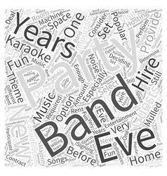 Music For A New Years Eve Party Word Cloud Concept vector