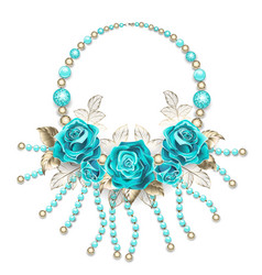 necklace with turquoise roses vector image