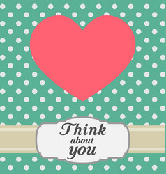 postcard with pink heart and text retro style vector image