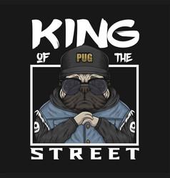 Pug king street vector