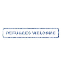 refugees welcome textile stamp vector image