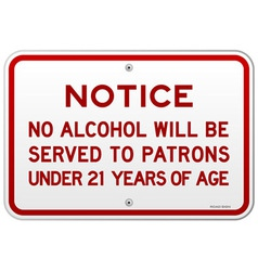 Alcohol Notice 21 Years vector image