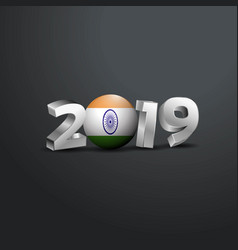 2019 grey typography with india flag happy new vector