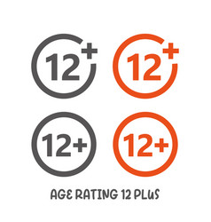 Age rating 12 plus movie icon under 12 years sign vector