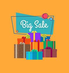big sale inscription in square bubble and presents vector image